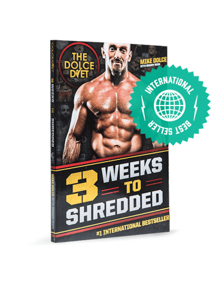 The Dolce Diet: 3 Weeks to Shredded